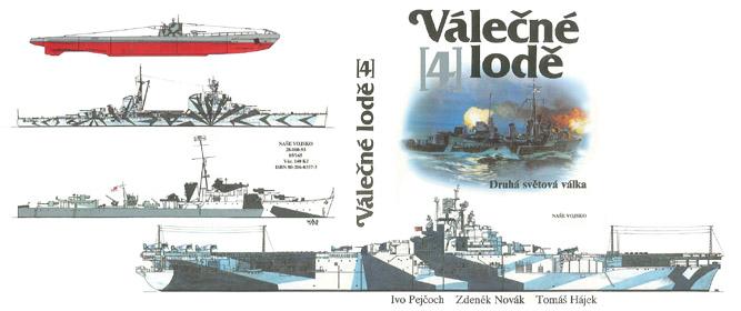 Válečné lodě 4 druhá světová váka pejčoch ivo novák